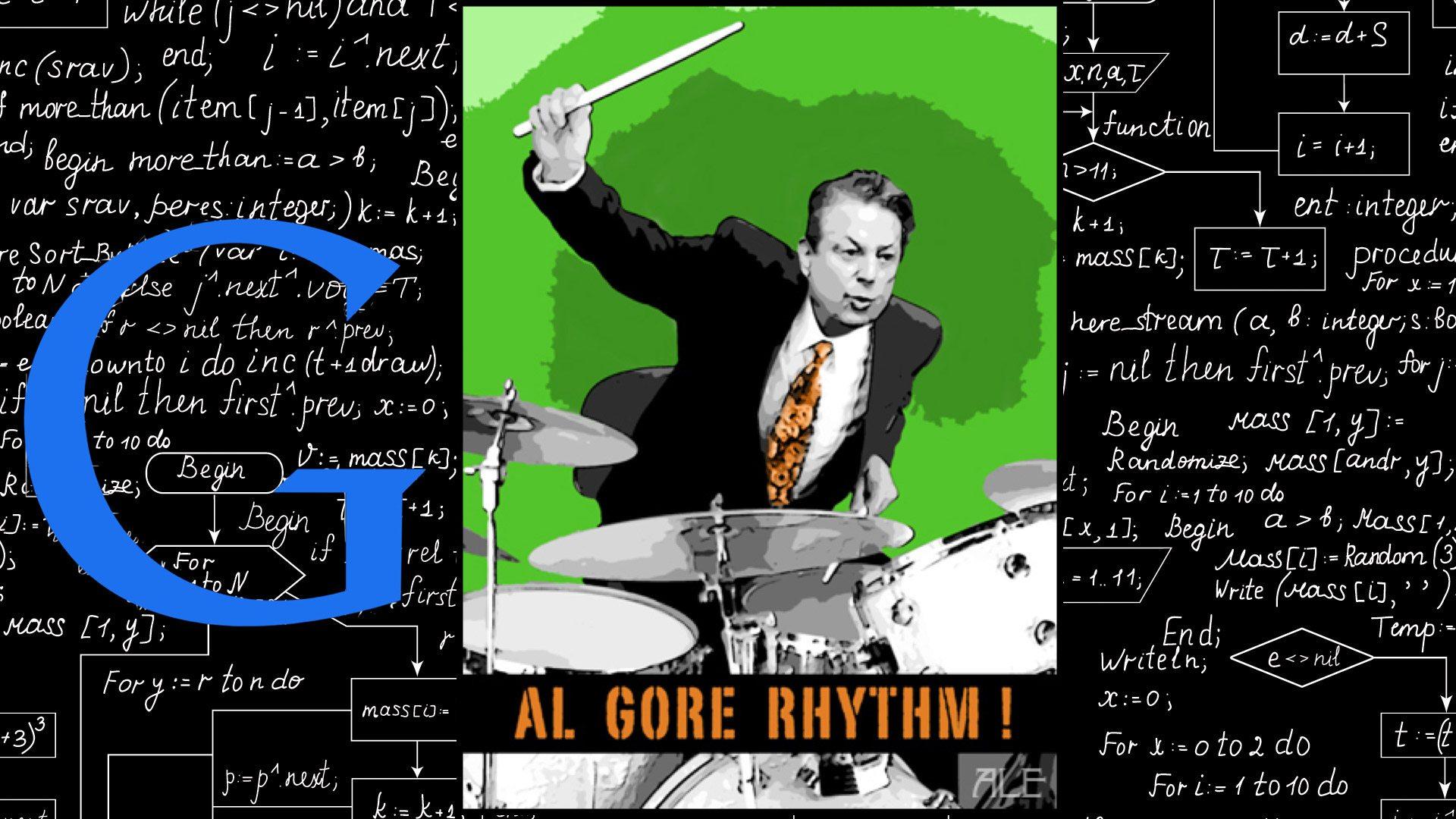 Google Al Gore Rythm